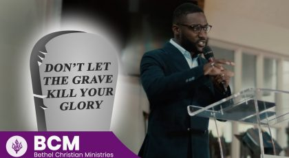 Don't Let The Grave Kill Your Glory
